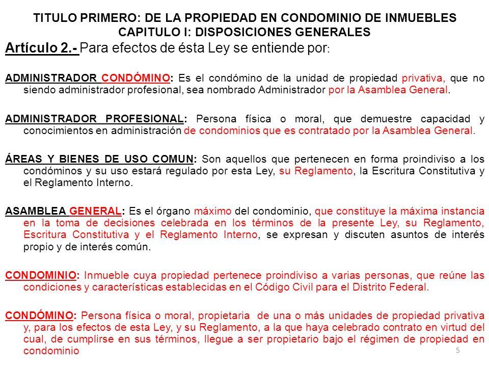 Artículo 2.- Para efectos de ésta Ley se entiende por: