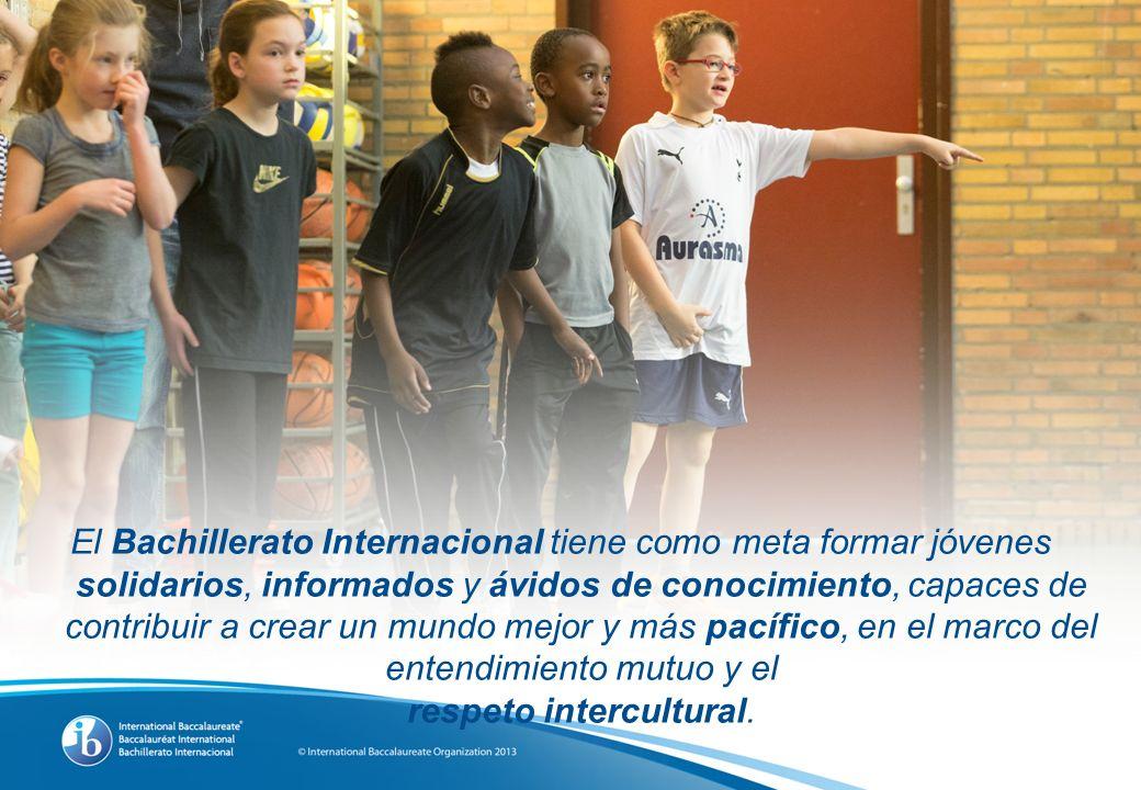 El Bachillerato Internacional tiene como meta formar jóvenes solidarios, informados y ávidos de conocimiento, capaces de contribuir a crear un mundo mejor y más pacífico, en el marco del entendimiento mutuo y el respeto intercultural.