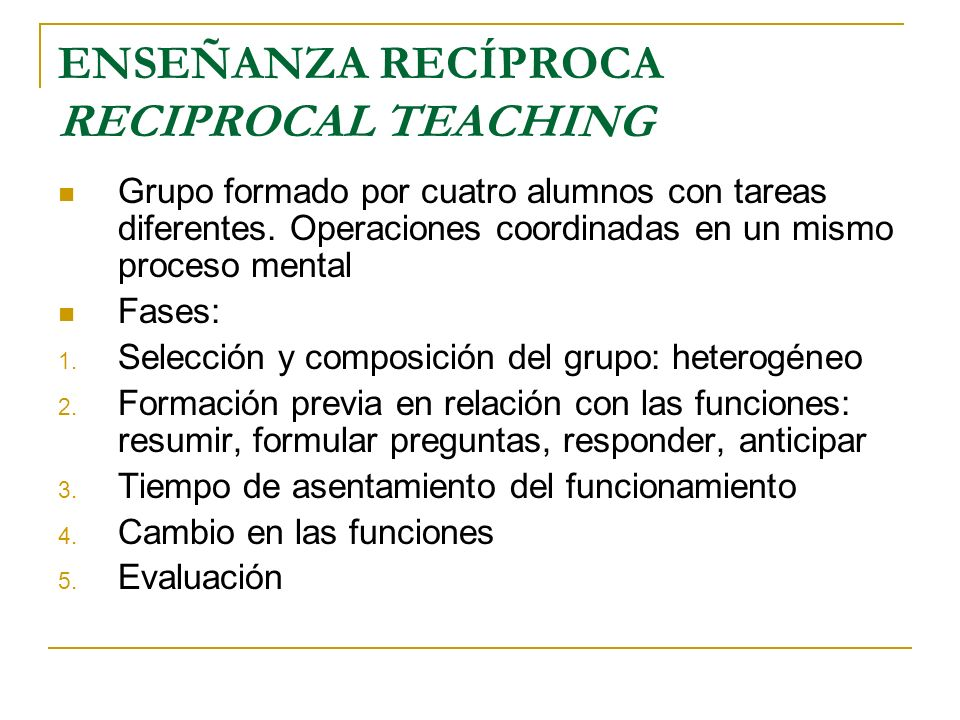 ENSEÑANZA RECÍPROCA RECIPROCAL TEACHING