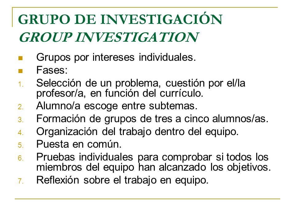 GRUPO DE INVESTIGACIÓN GROUP INVESTIGATION