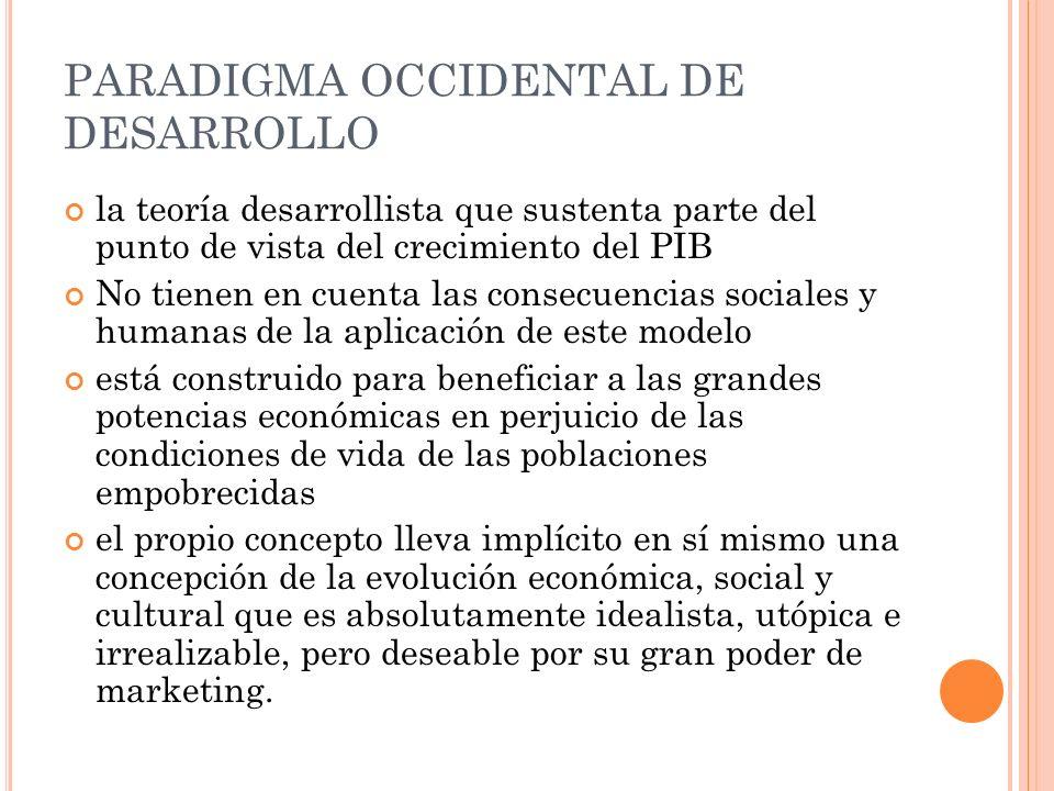 PARADIGMA OCCIDENTAL DE DESARROLLO