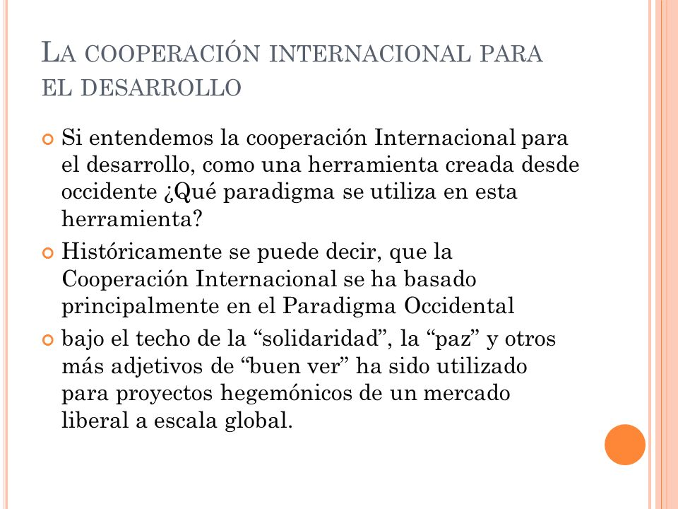 La cooperación internacional para el desarrollo