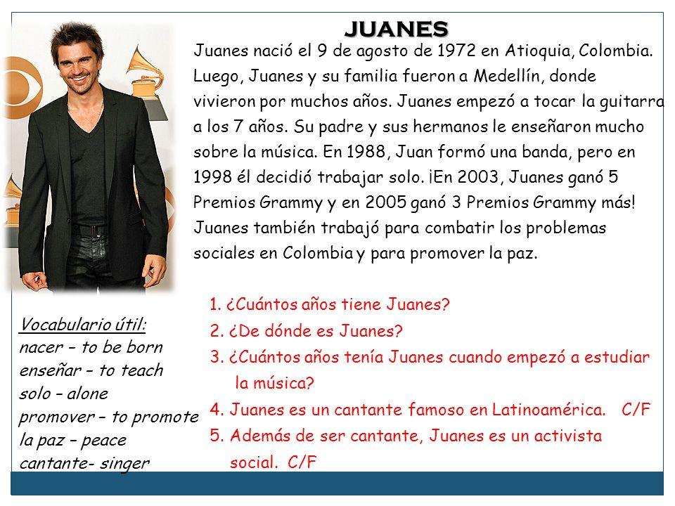 JUANES Juanes nació el 9 de agosto de 1972 en Atioquia, Colombia.