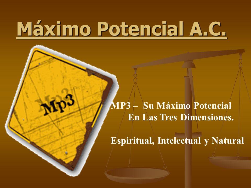 Máximo Potencial A.C. MP3 – Su Máximo Potencial