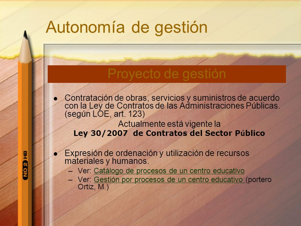 Autonomía de gestión Proyecto de gestión
