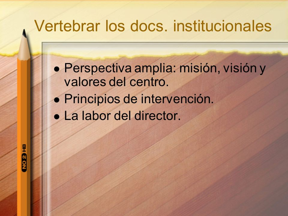 Vertebrar los docs. institucionales