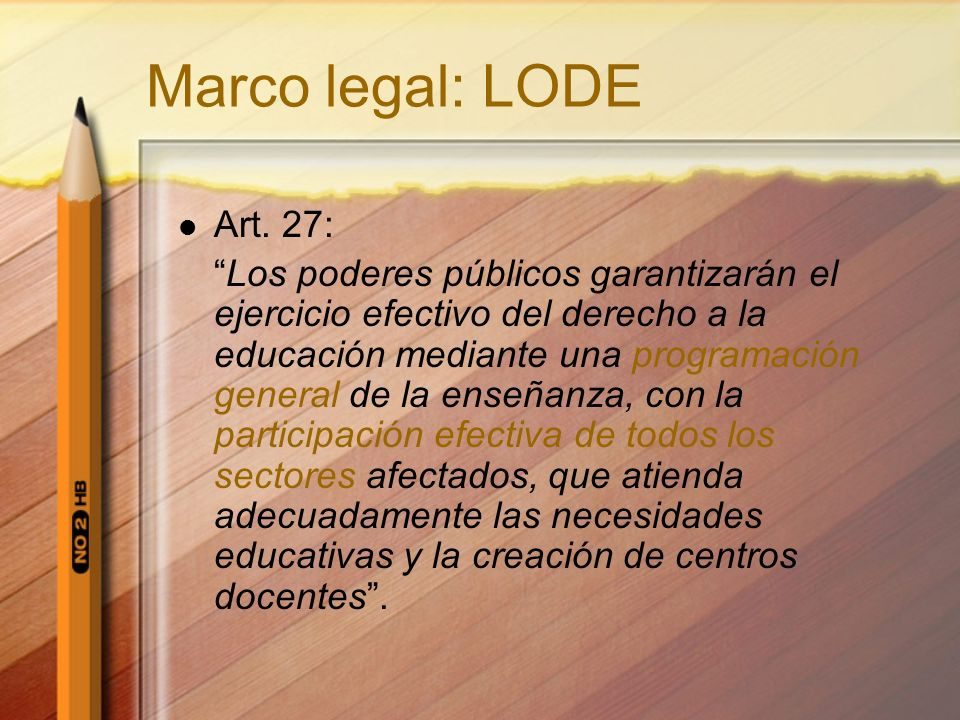 Marco legal: LODE Art. 27: