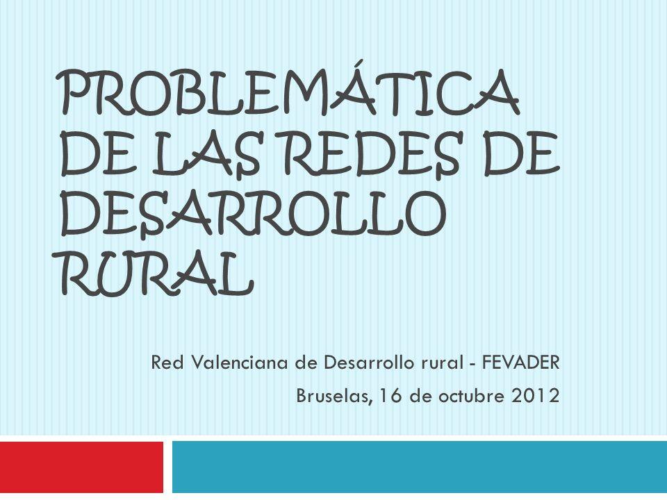 PROBLEMÁTICA DE LAS REDES DE DESARROLLO RURAL