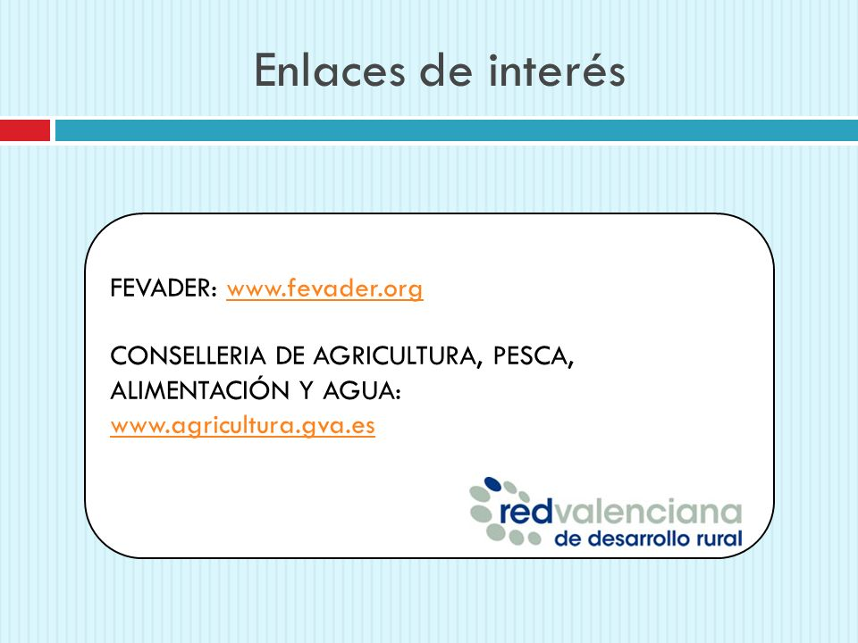 Enlaces de interés FEVADER: www.fevader.org