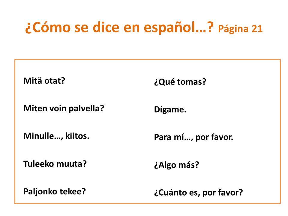 ¿Cómo se dice en español… Página 21