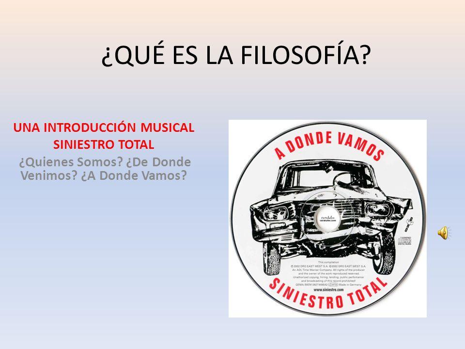 ¿QUÉ ES LA FILOSOFÍA UNA INTRODUCCIÓN MUSICAL SINIESTRO TOTAL