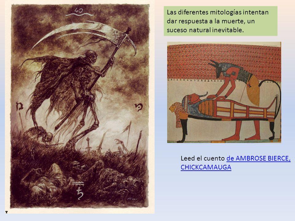 Las diferentes mitologías intentan dar respuesta a la muerte, un suceso natural inevitable.
