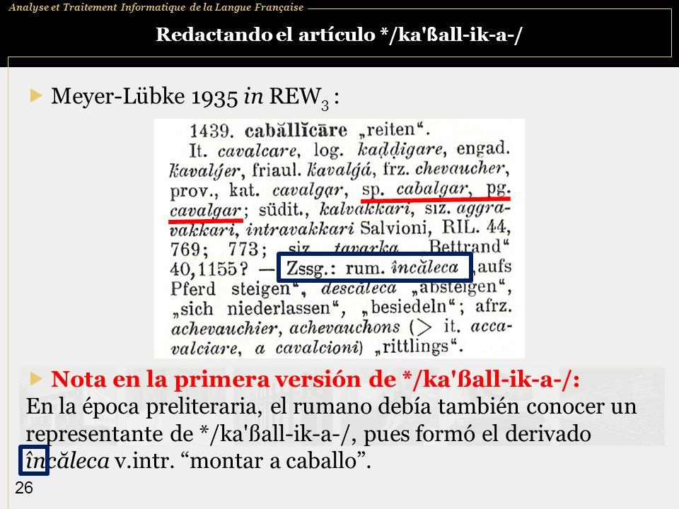 Redactando el artículo */ka ßall-ik-a-/