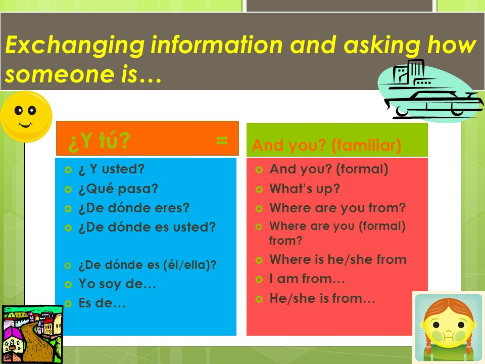Exchanging information and asking how someone is…