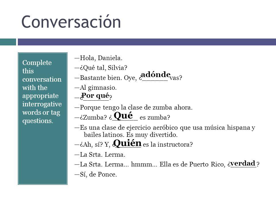 Conversación Qué Quién adónde