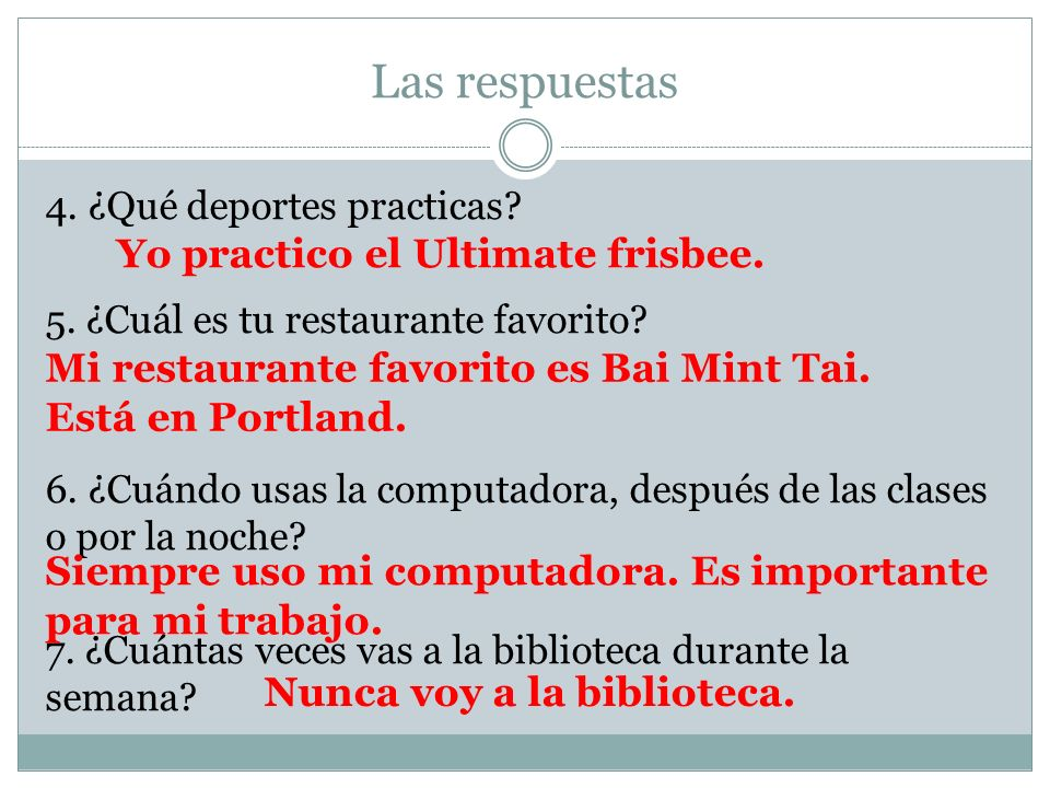 Las respuestas Yo practico el Ultimate frisbee.