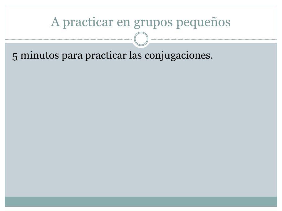 A practicar en grupos pequeños