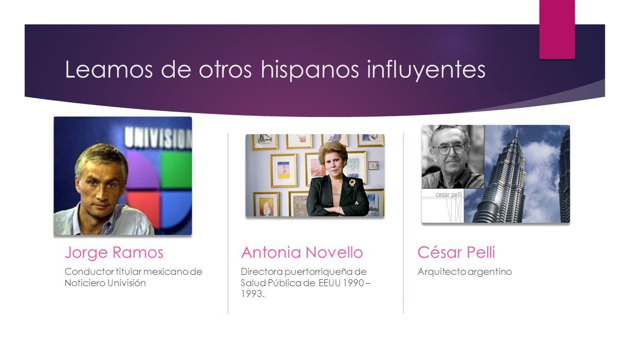 Leamos de otros hispanos influyentes
