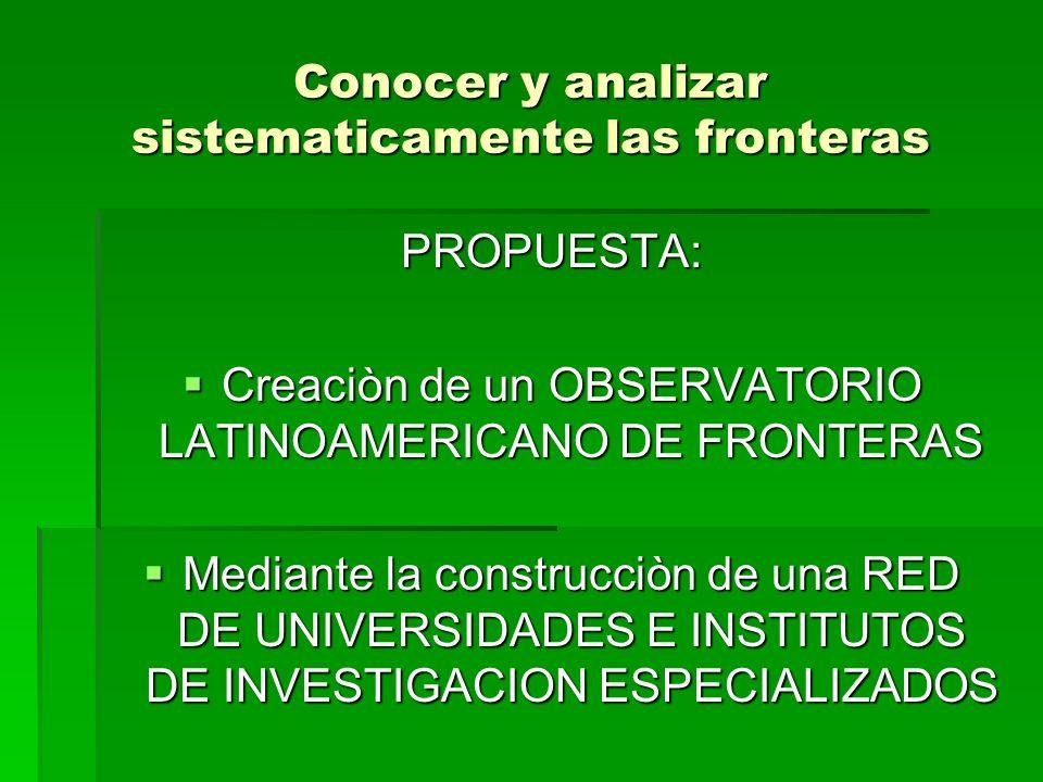 Conocer y analizar sistematicamente las fronteras