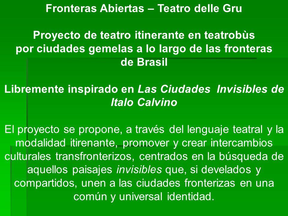 Fronteras Abiertas – Teatro delle Gru
