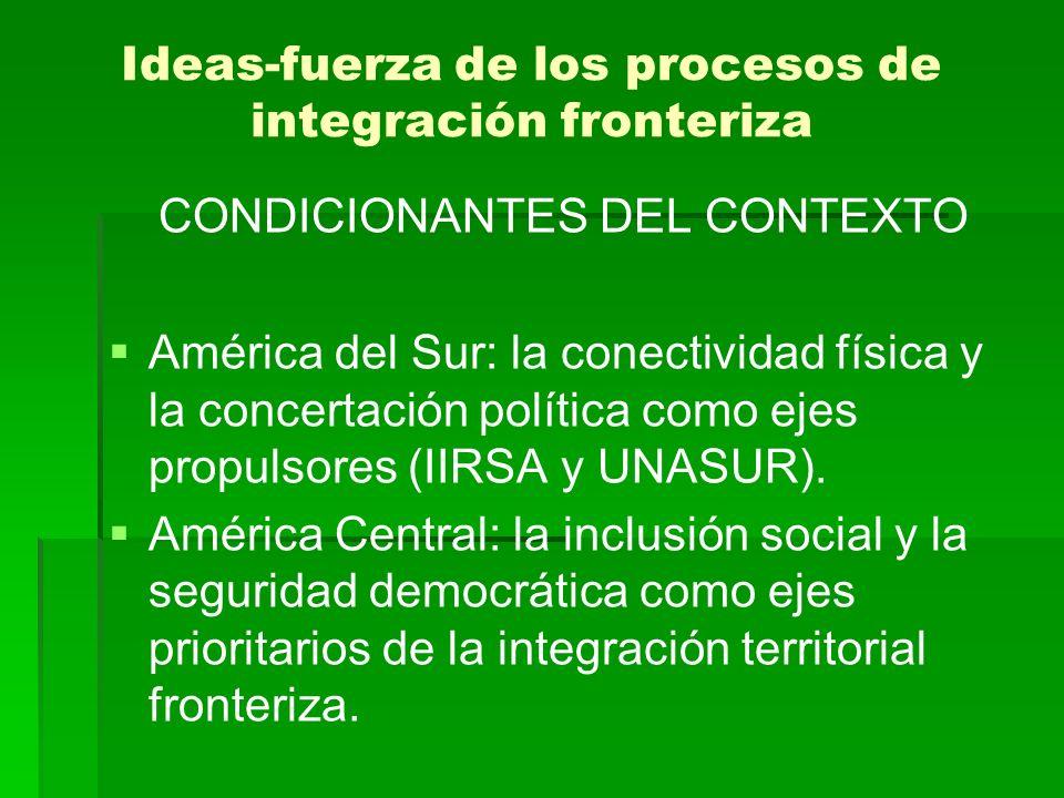 Ideas-fuerza de los procesos de integración fronteriza