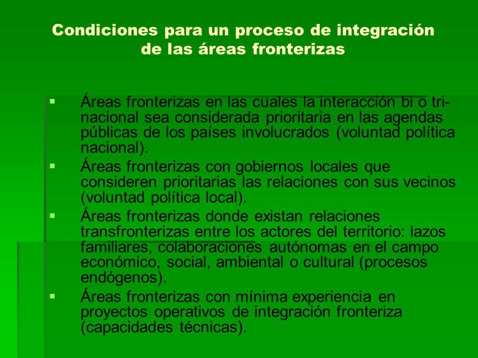 Condiciones para un proceso de integración de las áreas fronterizas