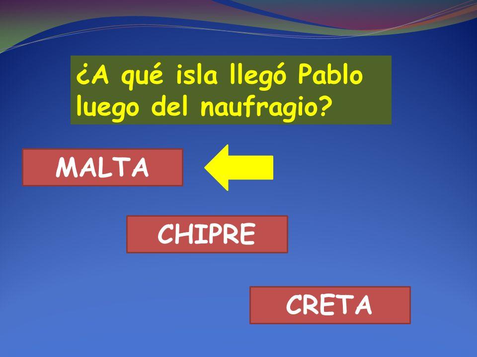 ¿A qué isla llegó Pablo luego del naufragio MALTA CHIPRE CRETA