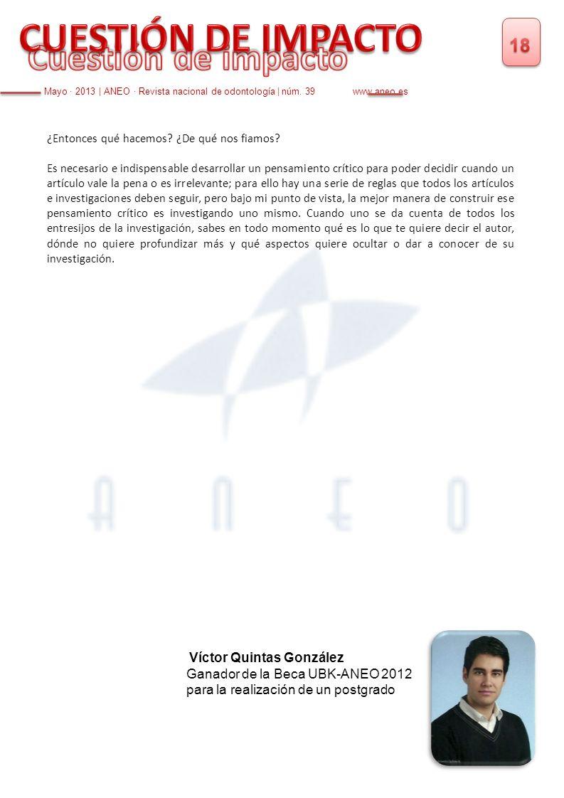 CUESTIÓN DE IMPACTO Cuestión de impacto 18 Víctor Quintas González