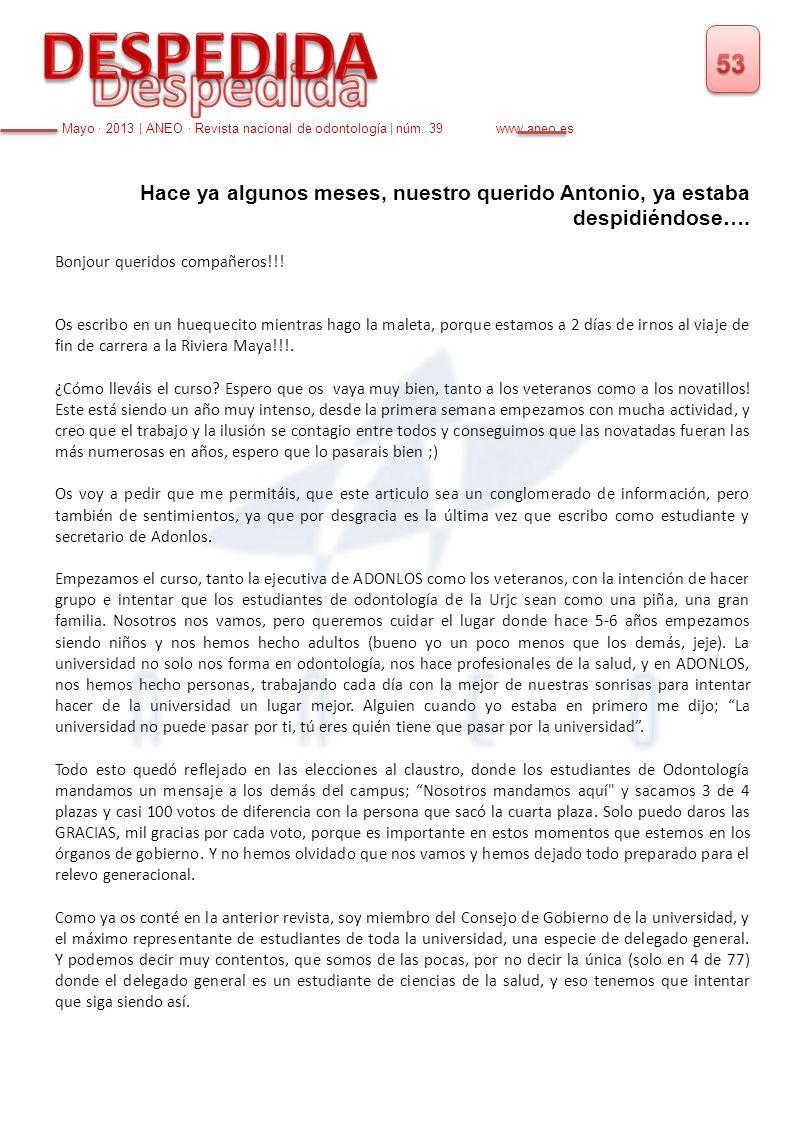 DESPEDIDA 53. Despedida. Mayo · 2013 | ANEO · Revista nacional de odontología | núm. 39 www.aneo.es.