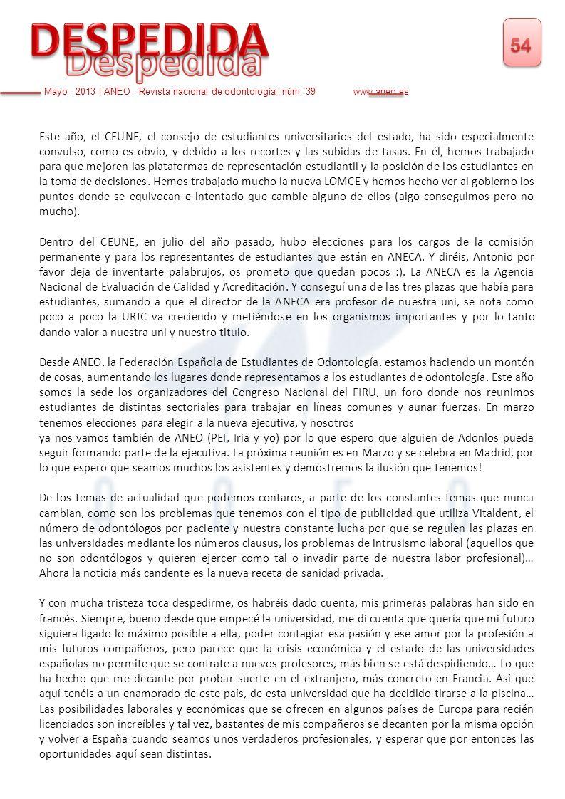 DESPEDIDA 54. Despedida. Mayo · 2013 | ANEO · Revista nacional de odontología | núm. 39 www.aneo.es.