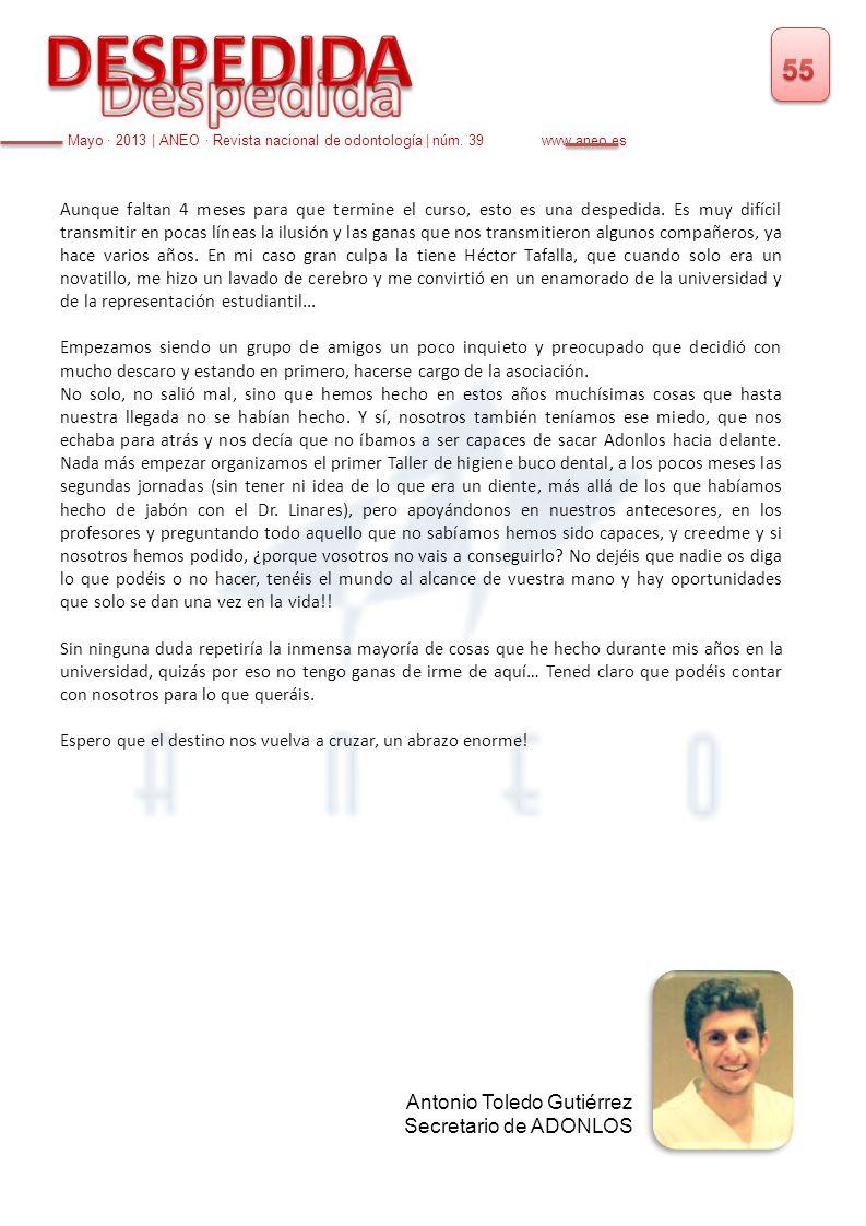 DESPEDIDA Despedida 55 Antonio Toledo Gutiérrez Secretario de ADONLOS