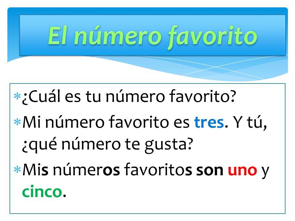 El número favorito ¿Cuál es tu número favorito