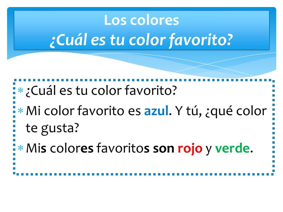 Los colores ¿Cuál es tu color favorito