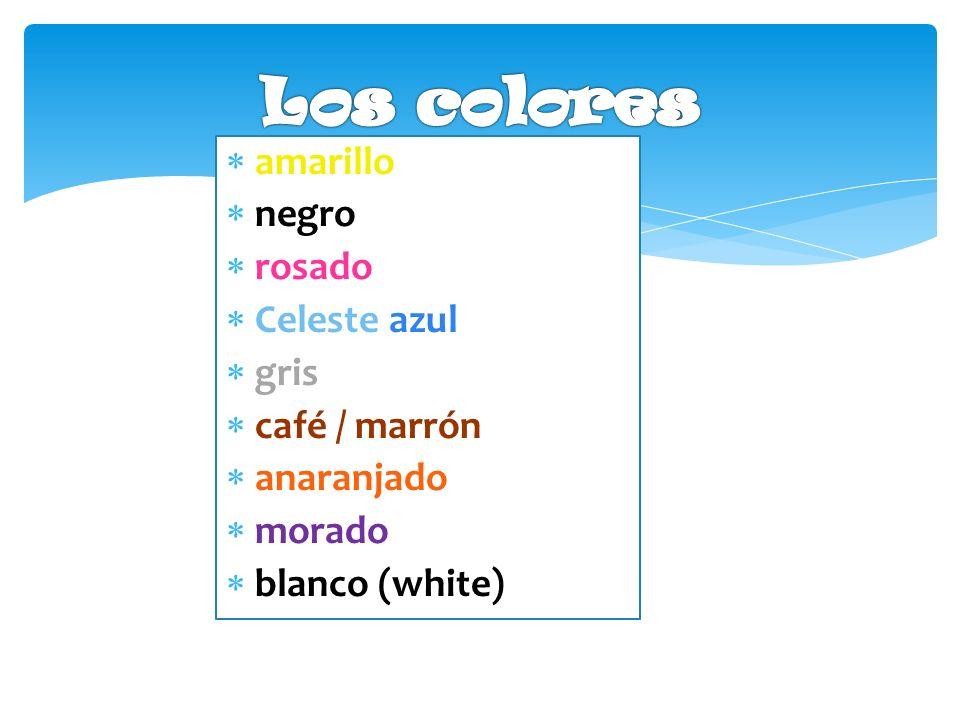 Los colores amarillo negro rosado Celeste azul gris café / marrón