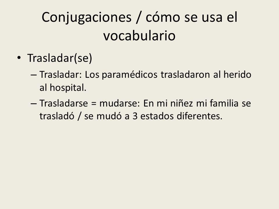 Conjugaciones / cómo se usa el vocabulario