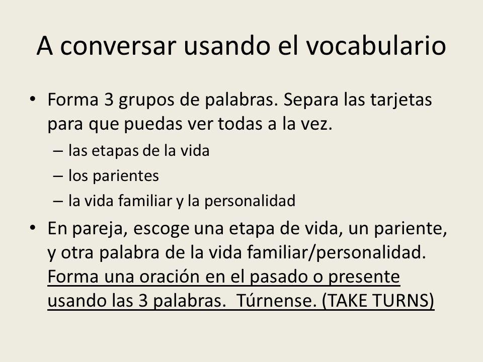 A conversar usando el vocabulario