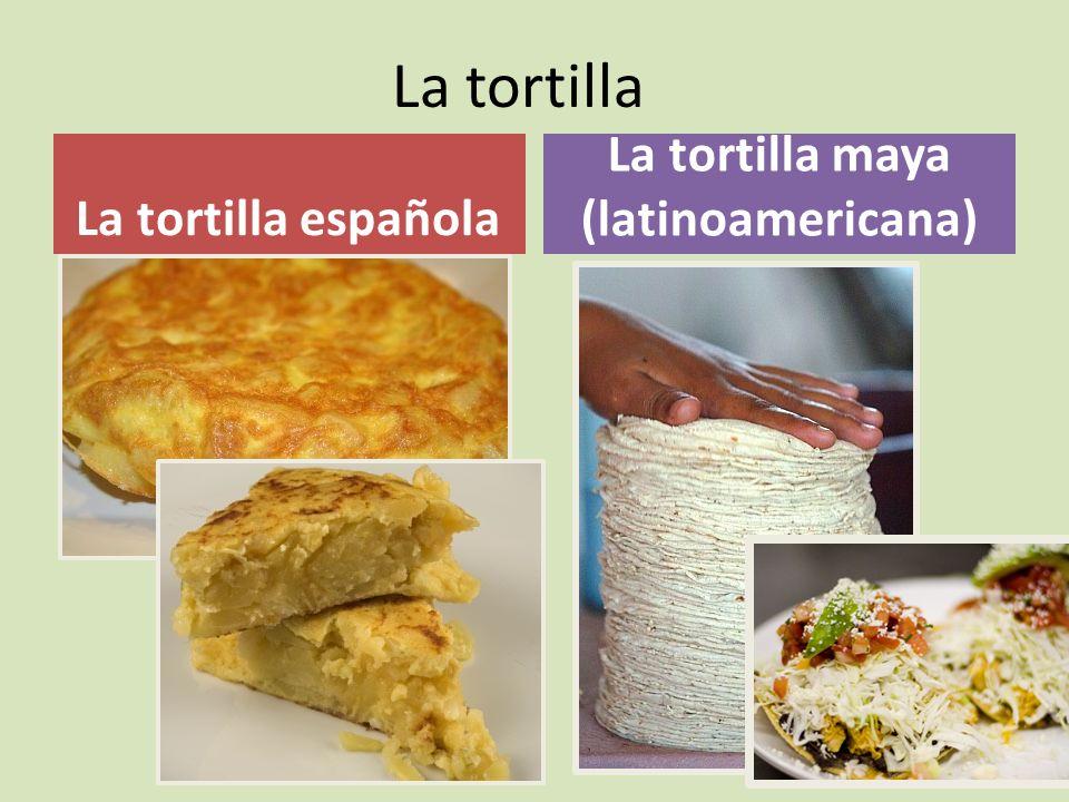 La tortilla maya (latinoamericana)