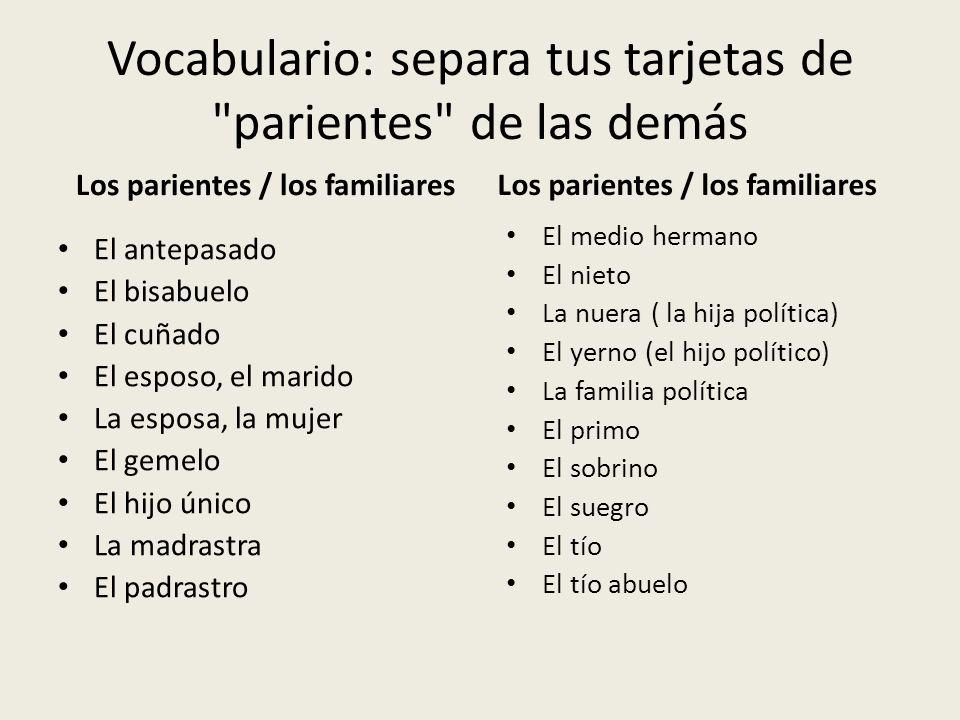 Vocabulario: separa tus tarjetas de parientes de las demás