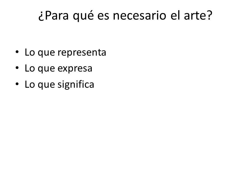 ¿Para qué es necesario el arte