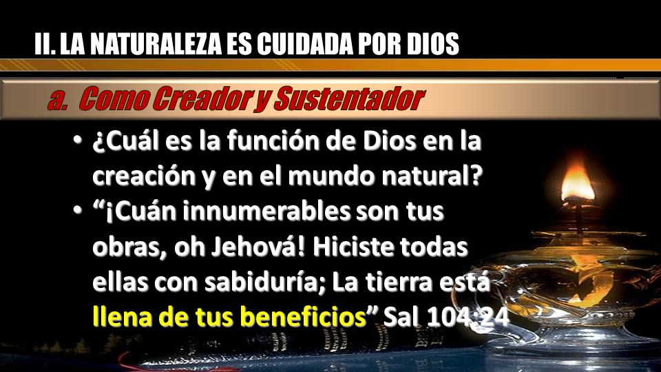 a. Como Creador y Sustentador