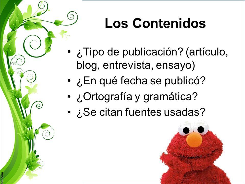 Los Contenidos ¿Tipo de publicación (artículo, blog, entrevista, ensayo) ¿En qué fecha se publicó