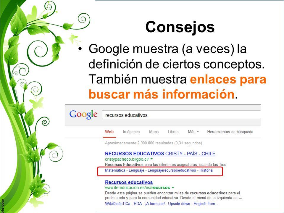 ConsejosGoogle muestra (a veces) la definición de ciertos conceptos.