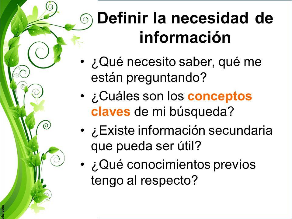 Definir la necesidad de información