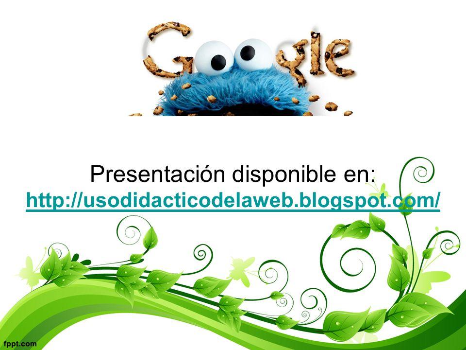 Presentación disponible en: http://usodidacticodelaweb.blogspot.com/