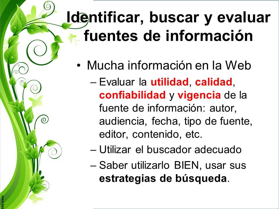 Identificar, buscar y evaluar fuentes de información