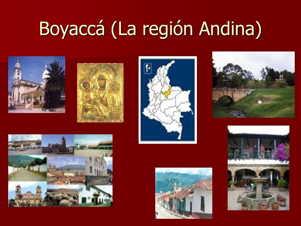 Boyaccá (La región Andina)