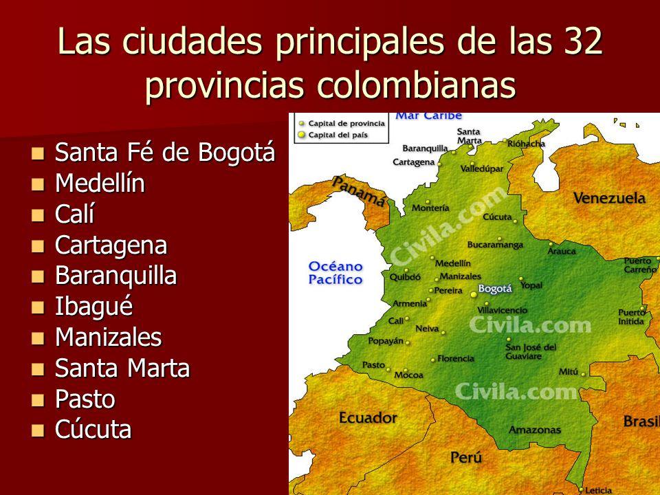 Las ciudades principales de las 32 provincias colombianas