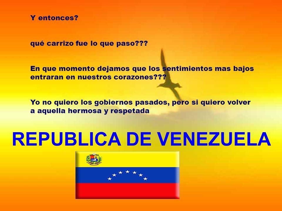 REPUBLICA DE VENEZUELA