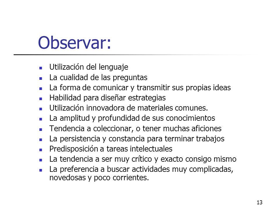 Observar: Utilización del lenguaje La cualidad de las preguntas