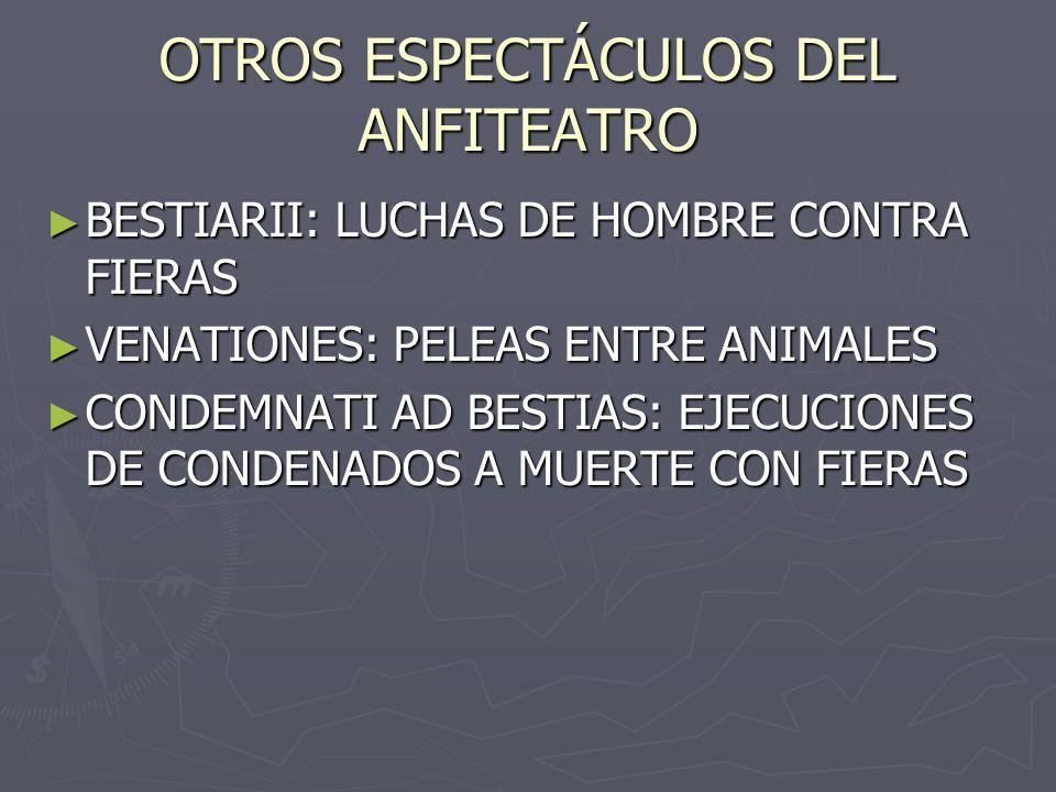 OTROS ESPECTÁCULOS DEL ANFITEATRO